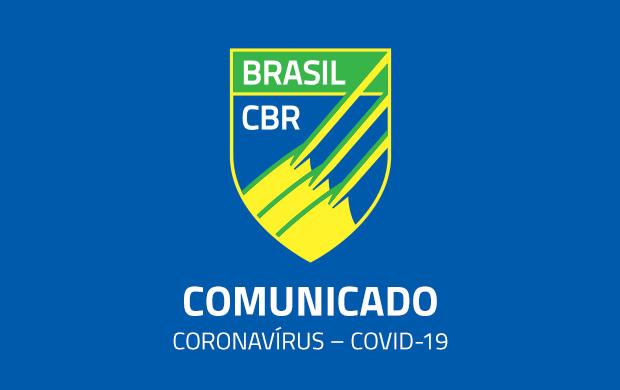 Comunicado da CBR sobre o Coronavírus COVID-19
